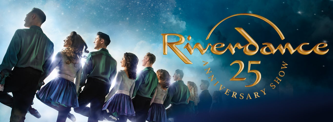 More Info for Riverdance 25th Anniversary Show - SPRING 2021, DATES TBA