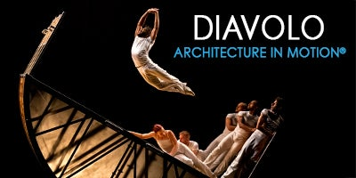 More Info for Diavolo: Architecture in Motion