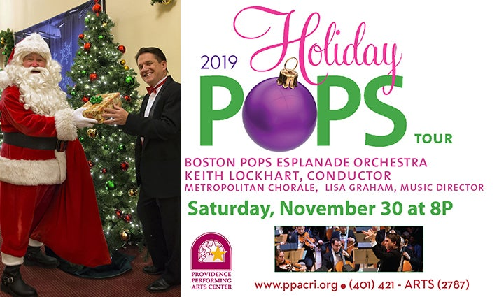 Christmas In Boston 2019.The Boston Pops Holiday Pops Tour Providence Performing