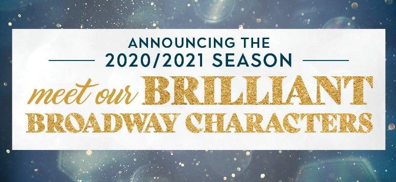 2020/2021 Broadway Season