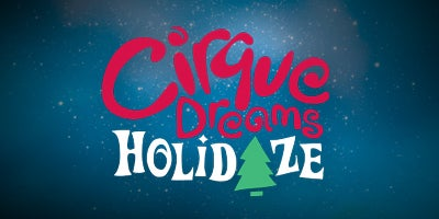 More Info for Cirque Dreams Holidaze