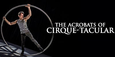 More Info for The Acrobats of Cirque-tacular