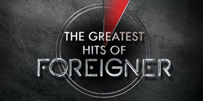 More Info for The Greatest Hits of Foreigner
