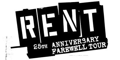 More Info for RENT - The 25th Anniversary Farewell Tour