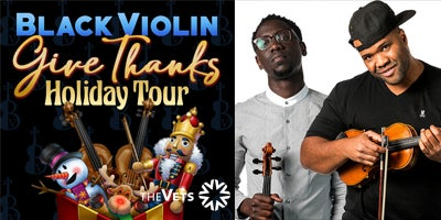 More Info for AT THE VETS: Black Violin - Give Thanks Tour