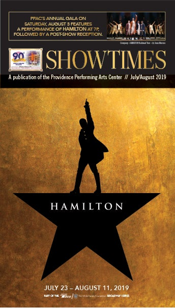 Showtimes: A Publication of the Providence Performing Arts Center, July/August, 2019..