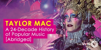 More Info for FirstWorks presents Taylor Mac - A 24-Decade History of Popular Music (Abridged)